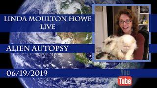 Linda Live – 06192019  EWD Notes & Alien Autopsy