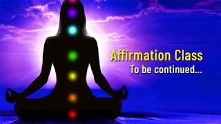 அன்பே பிரபஞ்சத்தின் மஹாசக்தி !!!   Affirmation Class   Episode 4