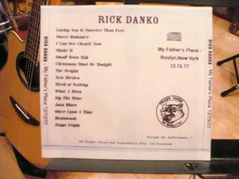 RICK DANKO / SMALL TOWN TALK (live 1977)