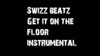 Swizz Beatz Get it on the floor instrumental