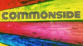 Take Me As I Am - Commonside
