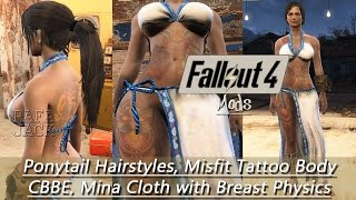 Fallout 4 Mods #8 - Ponytail Hairstyles, Misfit Tattoo Body CBBE, Mina Cloth with Breast Physics