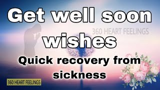 Get well soon cards | Quick recovery from sickness | My prayers for you | quotes | cards | images