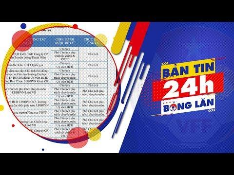 24h BÓNG LĂN SỐ 13   Danh sách ứng viên BCH LĐBĐ Việt Nam khóa VIII   VFF Channel
