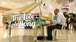 Ang True Love Ni Lolo Bong   Grandparents Day 2018