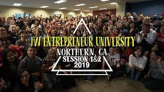 JW Entrepreneur University | Northern, Ca Session 1 & 2