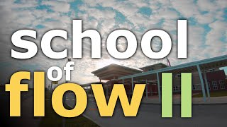 SCHOOL OF FLOW PART TWO / UNCUT FPV FREESTYLE / STACEMAN FPV