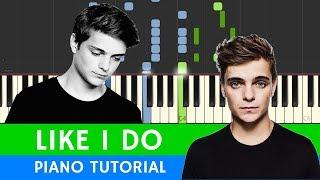 Martin Garrix, David Guetta & Brooks - Like I Do - PIANO