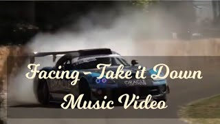 Facing - Take it Down Unofficial Music Video (NCS)