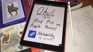 iPad Pro ve Apple Pencil - Okul için Tek Cihaz - dooclip.me