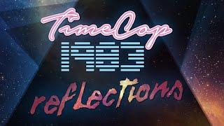 Timecop1983 - Reflections [Full Album] 2015