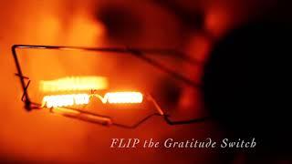 FLIP the Gratitude Switch