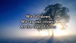 Chris Tomlin - We Fall Down (Lyrics)