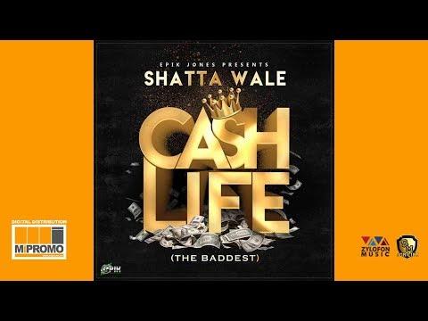 "Shatta Wale – ""Cash Life"""