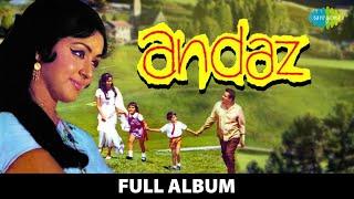 Andaz   Full Album   Shammi Kapoor, Hema Malini   Zindagi