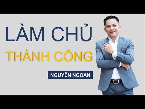 Bí Kíp Trở Thành Chủ Doanh Nghiệp Thành Công - NGUYỄN NGOAN