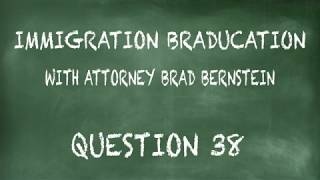 Braducation #38  Getting a Visa After Green Card is Revoked