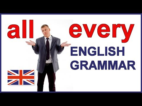 English Grammar lesson and English grammar exercises | All and every
