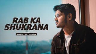 Rab Ka Shukrana - Unplugged Cover | Rajputra   - YouTube