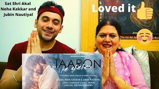 Akki and Mom Reaction - Taaron Ke Shehar Song: Neha Kakkar, Sunny Kaushal | Jubin Nautiyal,Jaani