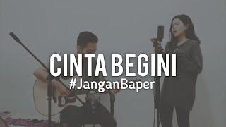 #JanganBaper Tangga   Cinta Begini (Cover)