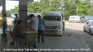 preview picture of video 'Journey from Trat to Koh Kong via Hat Lek border crossing'