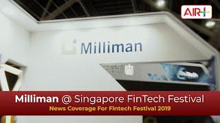 Video: Milliman @ Singapore FinTech Festival
