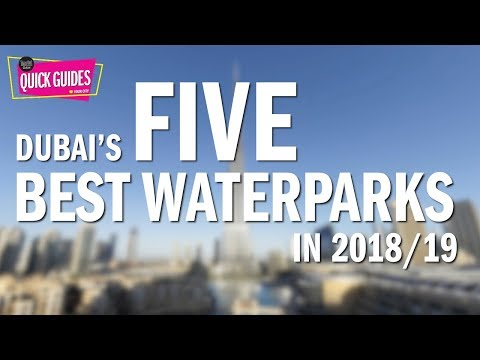 Dubai's Top 5 Waterparks In 2018/2019 (from Laguna To Aquaventure) Mp3