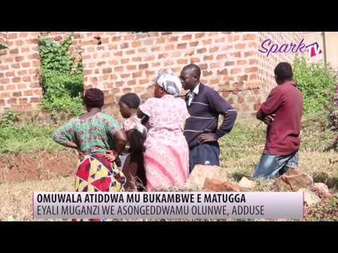 Omuwala attiddwa mu bukambwe e Matugga