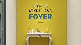 How To Style Your Foyer Or Entryway! | Livspace