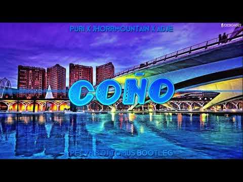 Puri x Jhorrmountain x Adje - Coño (Pecyn & DJ TomUś Bootleg 2019)