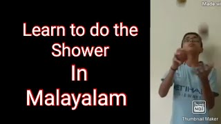 Juggling trick : How to do the Shower in Malayalam