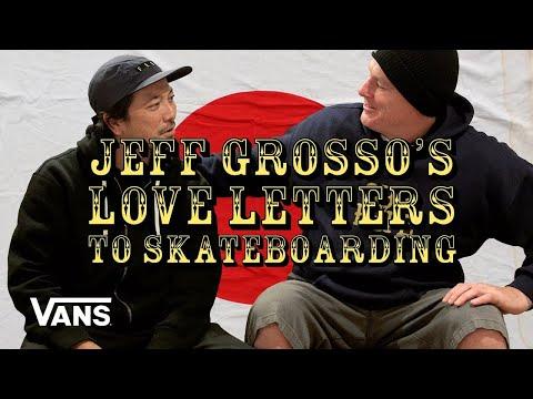 Grosso Forever: Loveletter To Japan | Skate | VANS