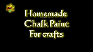 Homemade Chalk Paint DIY | Make Your Own Chalk Paint At Home