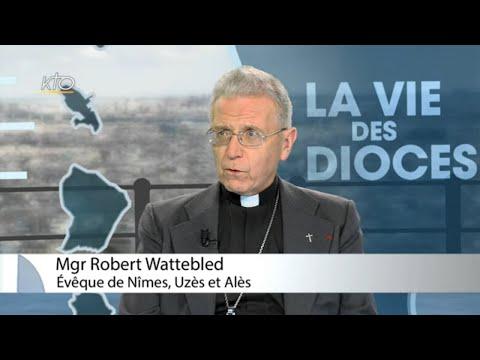 Mgr Robert Wattebled - Diocèse de Nîmes