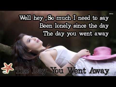 the day you went away - M2M (Lyrics)