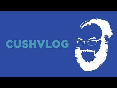 Gleaming the Time Cube | CushVlog 04.21.21 | Chapo Trap House
