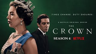 The Crown - Season 4 |Trailer Theme Song : NETFLIX