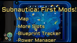 Subnautica Mods - Map - More Slots - Blueprint Tracker - Power Manager