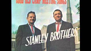 Who Will Sing For Me - Stanley Brothers
