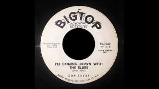 Don Covay - I'm Coming Down With The Blues