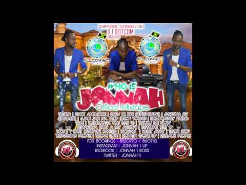 DJ DOTCOM_PRESENTS_JONNAH_OFFICIAL_MIXTAPE (WHO IS JONNAH) (CLEAN VERSION)