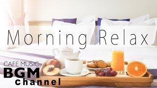 Morning Jazz Music - Relaxing Cafe Music - Bossa Nova & Jazz Music For Work, Study