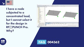 FAQ 004362 | I have a node subjected to a concentrated load, but I cannot select it for the design in RF‑PUNCH Pro. Why?