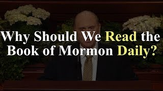 Why Should We Read the Book of Mormon Daily? (Knowhy #368)