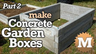Amazing Concrete Garden Boxes PART 2 - DIY Forms To Pour And Cast Cement Planter Link Together Beds
