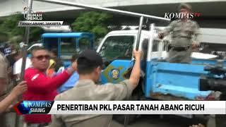 Penertiban PKL Pasar Tanah Abang Kembali Ricuh
