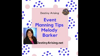 Planning Event Tips With Melody Barker