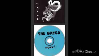 The bates - Fire & Spoon from the EP:Punk?