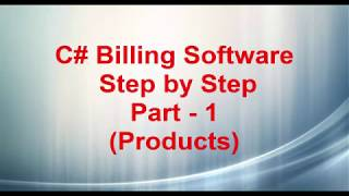 C# Simple Billing Software Part - 1 (Products)